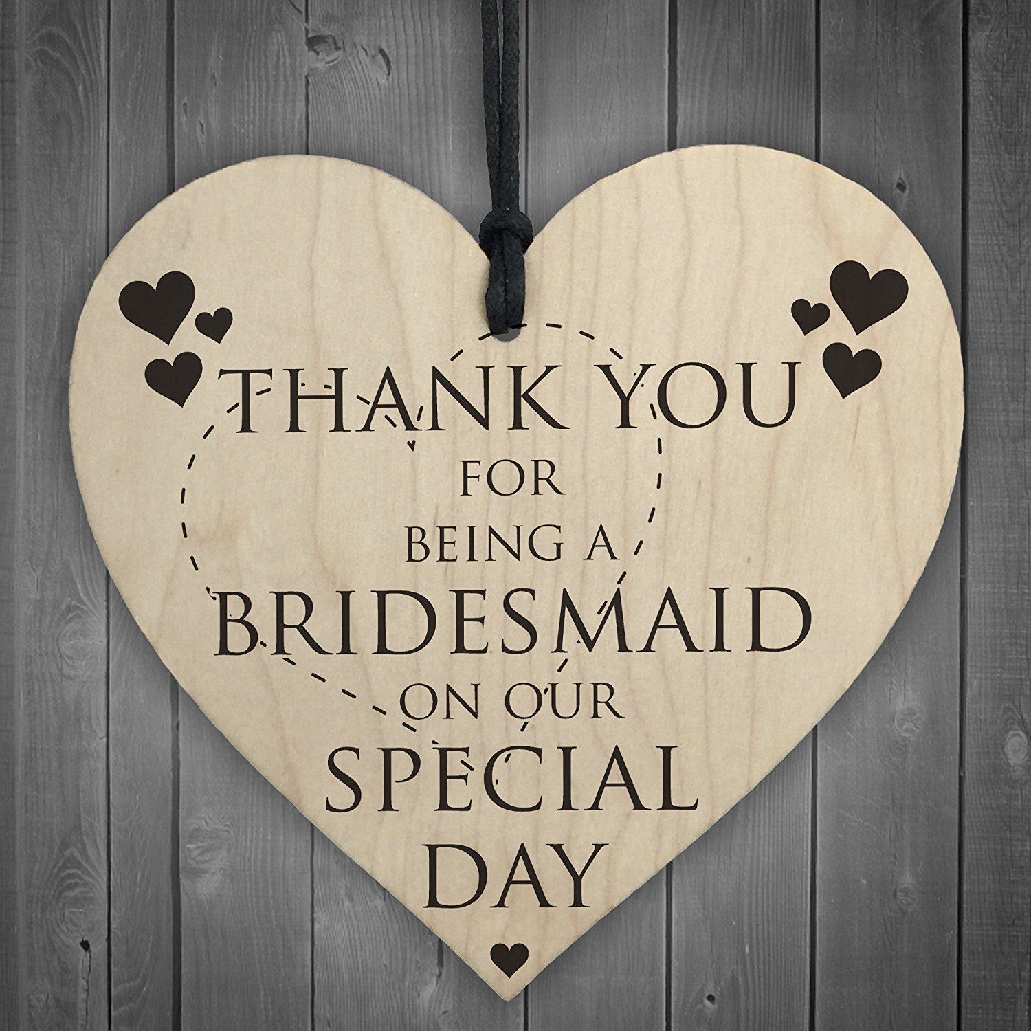 Thank You For Being a Bridesmaid Heart